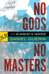 No Gods No Masters by Daniel Gurin