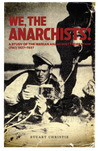 We, the Anarchist...