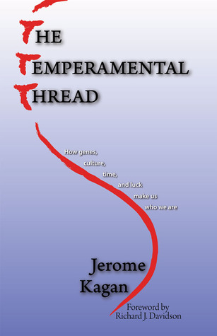 The Temperamental Thread by Jerome Kagan
