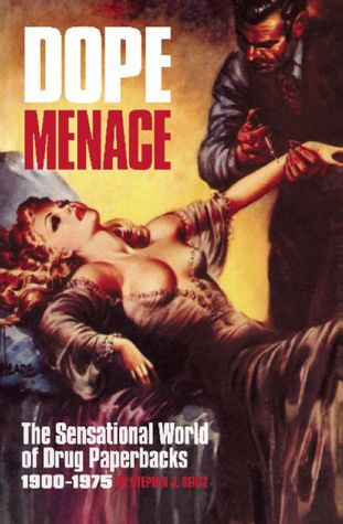 Dope Menace by Stephen J. Gertz
