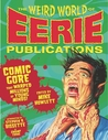The Weird World of Eerie Publications by Mike Howlett