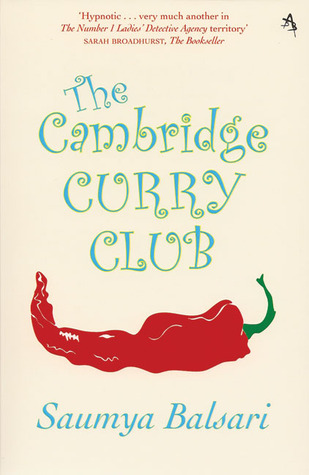 The Cambridge Curry Club by Saumya Balsari