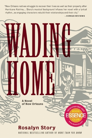 Wading Home: A Novel of New Orleans