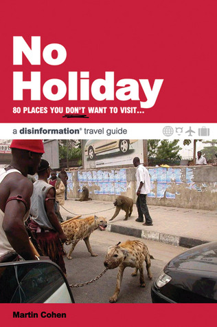 No Holiday by Martin Cohen