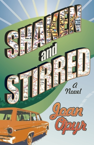 Shaken and Stirred by Joan Opyr