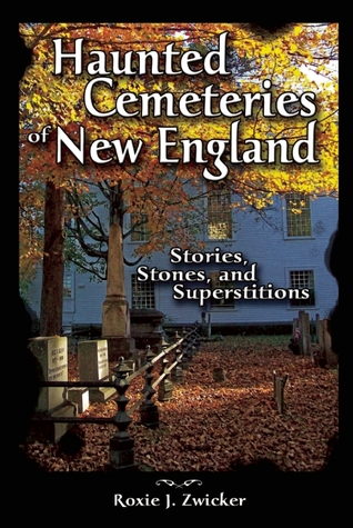Haunted Cemeteries Of New England Stories Stones And