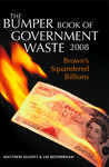The Bumper Book of Government Waste: Brown's Squandered Billions