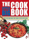 The Little Big Cook Book: The Bite Size Cook Book That Comes Stuffed with Ideas (Little Big Book of . . . Series)