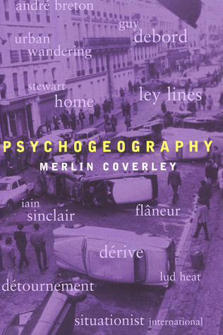 Psychogeography by Merlin Coverley