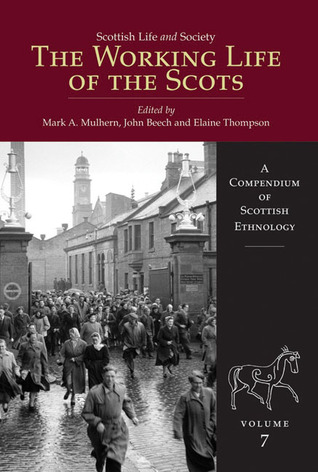 The Working Life of the Scots