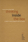 Thinking Inside the Box: A Reader in Interiors for the 21st Century