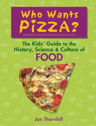 Who Wants Pizza?: The Kids