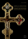 Crosses and Crucifixes: Treasures from the 8th to 19th Centuries (Text in English and Italian)