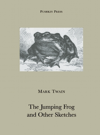 The Notorious Jumping Frog of Calaveras County by Mark Twain