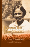 Keeping the Rope Straight: Annie Dodge Wauneka's Life of Service to the Navajo