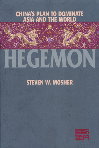 Hegemon by Steven W. Mosher