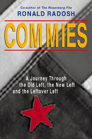 Commies by Ronald Radosh