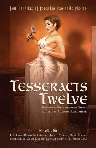 Tesseracts Twelve: New Novellas of Canadian Fantastic Fiction