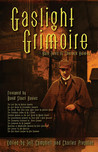 Gaslight Grimoire by Charles Prepolec