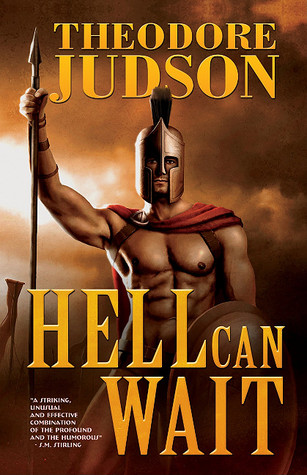 Hell Can Wait by Theodore Judson