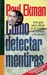 Como detectar Mentiras (lie to me), Vol. 55 by Paul Ekman