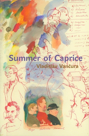 Summer of Caprice by Vladislav Vančura