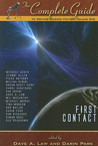 The Complete Guide to Writing Science Fiction: Volume One - First Contact (The Complete Guide to Writing Series)