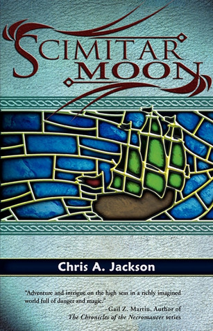 Scimitar Moon (The Scimitar Seas, #1)