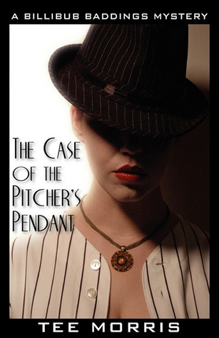 The Case of the Pitcher's Pendant by Tee Morris