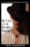 The Case of the Pitcher's Pendant: A Billibub Baddings Mystery