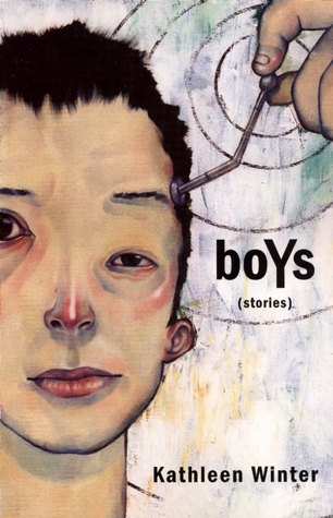 boYs by Kathleen Winter