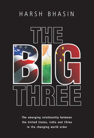 The Big Three by Harsh Bhasin