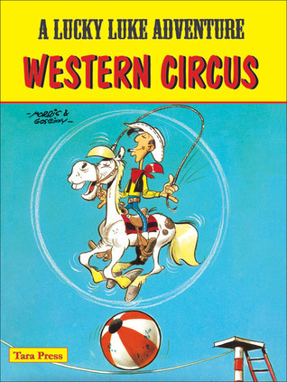 Western Circus by Morris