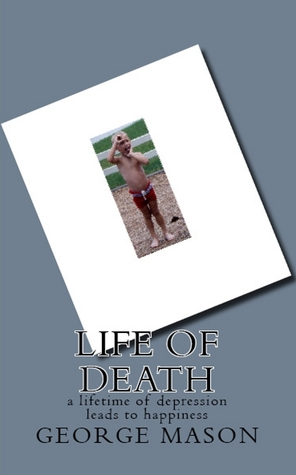 Life of Death: a lifetime of depression leads to happiness