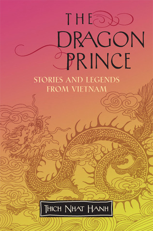 The Dragon Prince by Thich Nhat Hanh