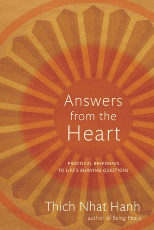 Answers from the Heart by Thích Nhất Hạnh