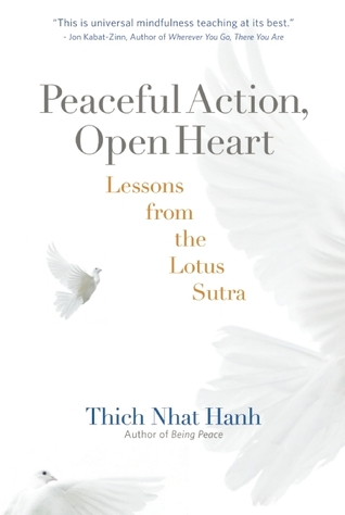 Peaceful Action, Open Heart by Thich Nhat Hanh