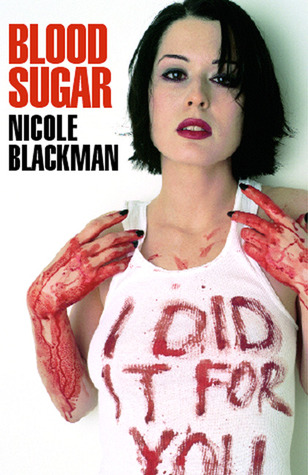 Blood Sugar by Nicole Blackman