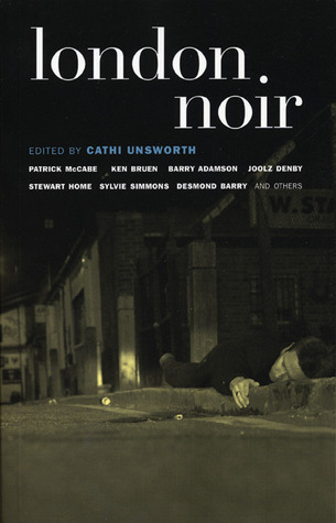 London Noir by Cathi Unsworth