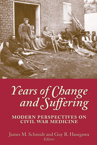 Years of Change and Suffering by James M. Schmidt