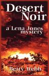 Desert Noir (A Lena Jones Mystery #1)