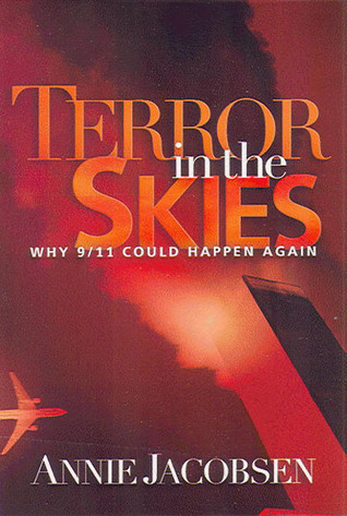 Terror in the Skies by Annie   Jacobsen