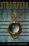 Steampunk by Jeff VanderMeer