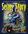 Seize the Story by Victoria Hanley