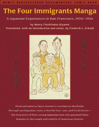The Four Immigrants Manga: A Japanese Experience in San Francisco, 1904-1924