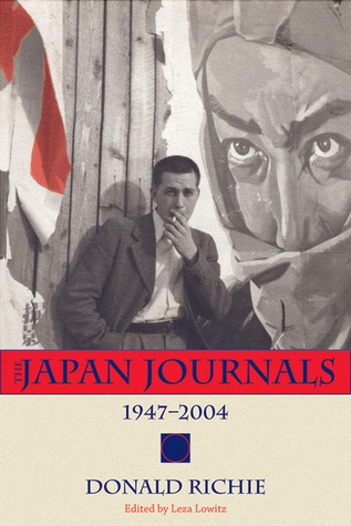 The Japan Journals by Donald Richie