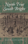 North True South Bright