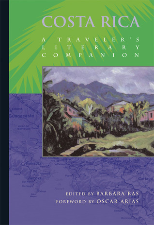 Costa Rica: A Traveler's Literary Companion
