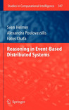Reasoning In Event Based Distributed Systems (Studies In Computational Intelligence)