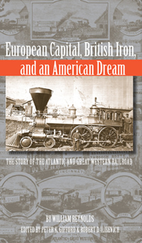 European Capital, British Iron, and an American Dream by Peter Gifford